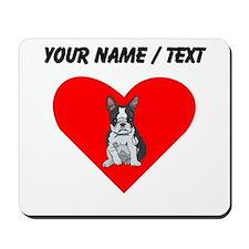 Custom Boston Terrier Heart Mousepad