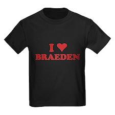 I LOVE BRAEDEN T
