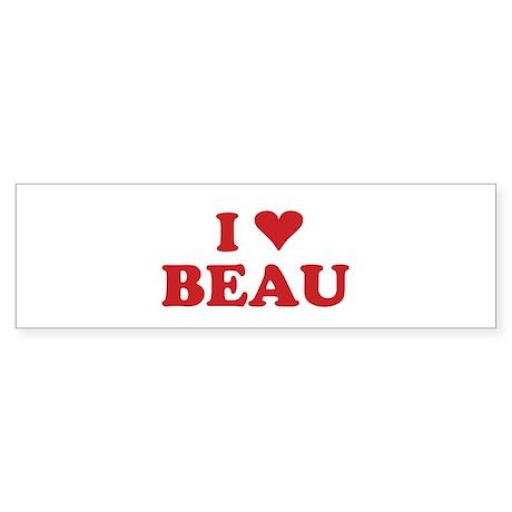 I LOVE BEAU Bumper Sticker