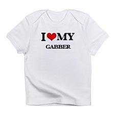 I Love My GABBER Infant T-Shirt