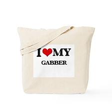 I Love My GABBER Tote Bag