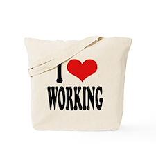 I Love Working Tote Bag