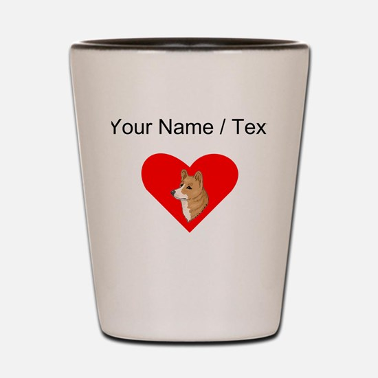 Custom Pembroke Welsh Corgi Heart Shot Glass