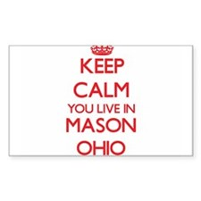 Keep calm you live in Mason Ohio Decal