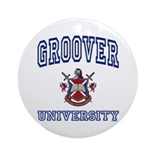 GROOVER University Ornament (Round)