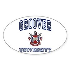 GROOVER University Oval Bumper Stickers