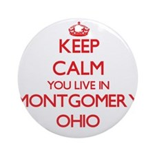 Keep calm you live in Montgomery Ornament (Round)