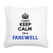 Funny Farewell Square Canvas Pillow