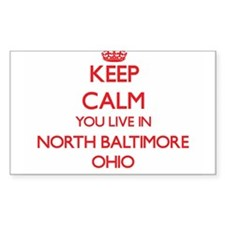 Keep calm you live in North Baltimore Ohio Decal