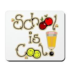 SCHOOL is COOL! Mousepad