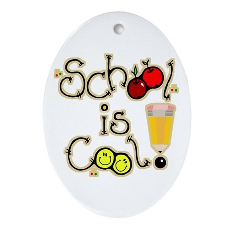 SCHOOL is COOL! Oval Ornament