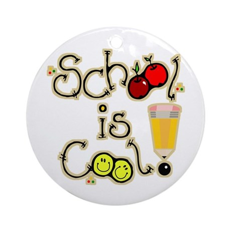 SCHOOL is COOL! Ornament (Round)