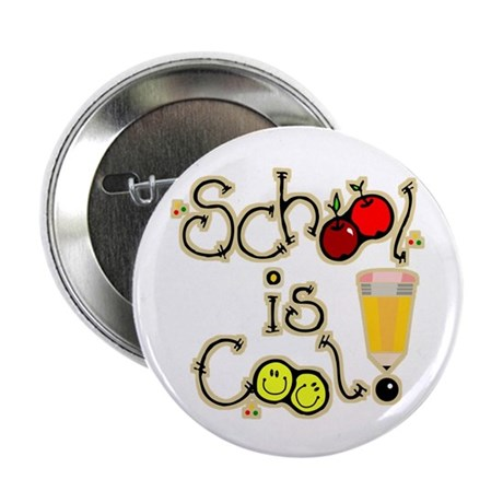 """SCHOOL is COOL! 2.25"""" Button (100 pack)"""