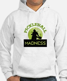 PICKLEBALL MADNESS Hoodie