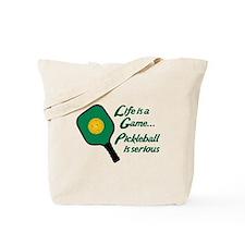 PICKLEBALL IS SERIOUS Tote Bag