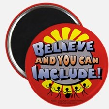 Belive and You Can Include Magnet