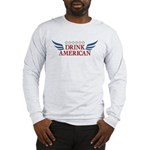 Drink American Long Sleeve T-Shirt