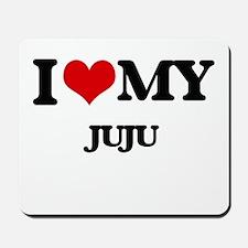 I Love My JUJU Mousepad