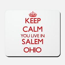 Keep calm you live in Salem Ohio Mousepad