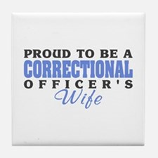 Correctional Officers Wife Tile Coaster