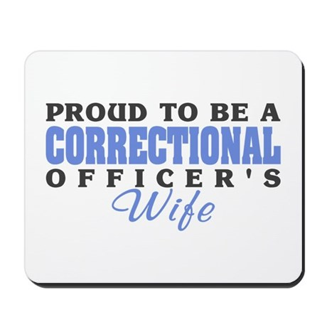 Correctional Officers Wife Mousepad