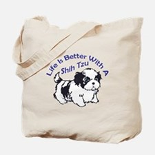 BETTER WITH SHIH TZU Tote Bag