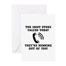 The Idiot Store Called Today Greeting Cards (Pk of