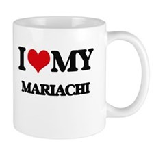 I Love My MARIACHI Mugs