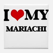I Love My MARIACHI Tile Coaster