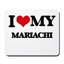 I Love My MARIACHI Mousepad