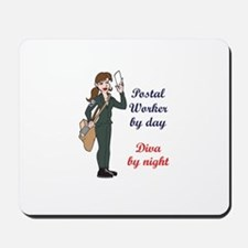 POSTAL WORKER BY DAY Mousepad