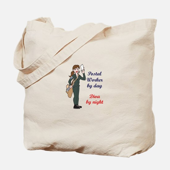 POSTAL WORKER BY DAY Tote Bag