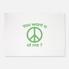 You Want A Peace Of Me? 5'x7'Area Rug