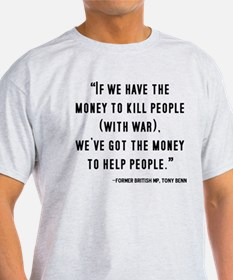 """""""If we have the money..."""" Quo T-Shirt"""