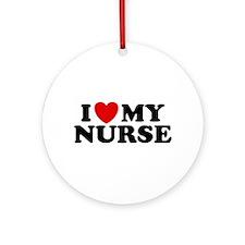 I Love My Nurse Ornament (Round)