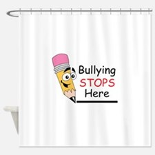 BULLYING STOPS HERE Shower Curtain