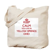 Keep calm you live in Yellow Springs Ohio Tote Bag