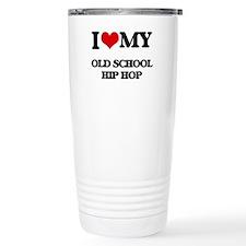 I Love My OLD SCHOOL HI Travel Mug
