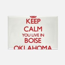 Keep calm you live in Boise Oklahoma Magnets