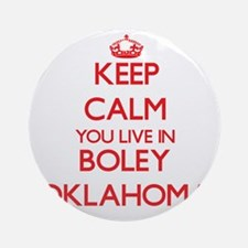 Keep calm you live in Boley Oklah Ornament (Round)