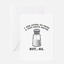 A Joke About Sodium Greeting Card
