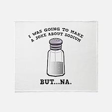 A Joke About Sodium Stadium Blanket