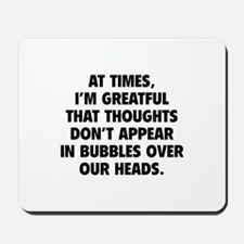 Bubbles Over Our Heads Mousepad