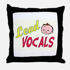 LEAD VOCALS Throw Pillow