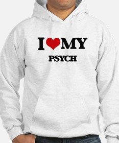 I Love My PSYCH Hoodie