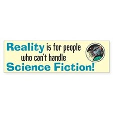 Reality - Bumper Car Sticker