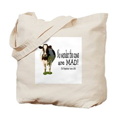 no wonder the cows are mad Tote Bag