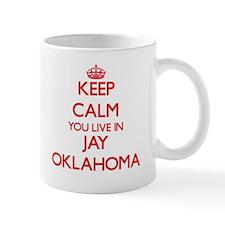 Keep calm you live in Jay Oklahoma Mugs