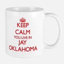 Keep calm you live in Jay Oklahoma Mugs