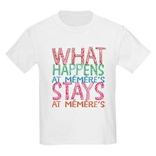What Happens At Memere's T-Shirt